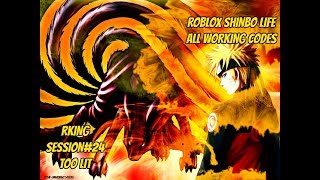 [STILL WORKS] ROBLOX SHINOBI LIFE | ALL WORKING 2017 CODES | RKING SESSION#24 TOO LIT