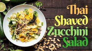 Thai Shaved Zucchini Salad