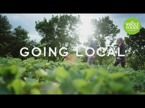 Going Local | Stories From The Field | Whole Foods Market