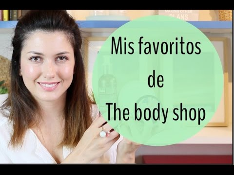 Mis favoritos de The Body Shop