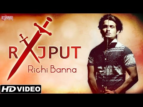 Rajput - Richi Banna - Official Full Video - Latest Hindi Songs 2015