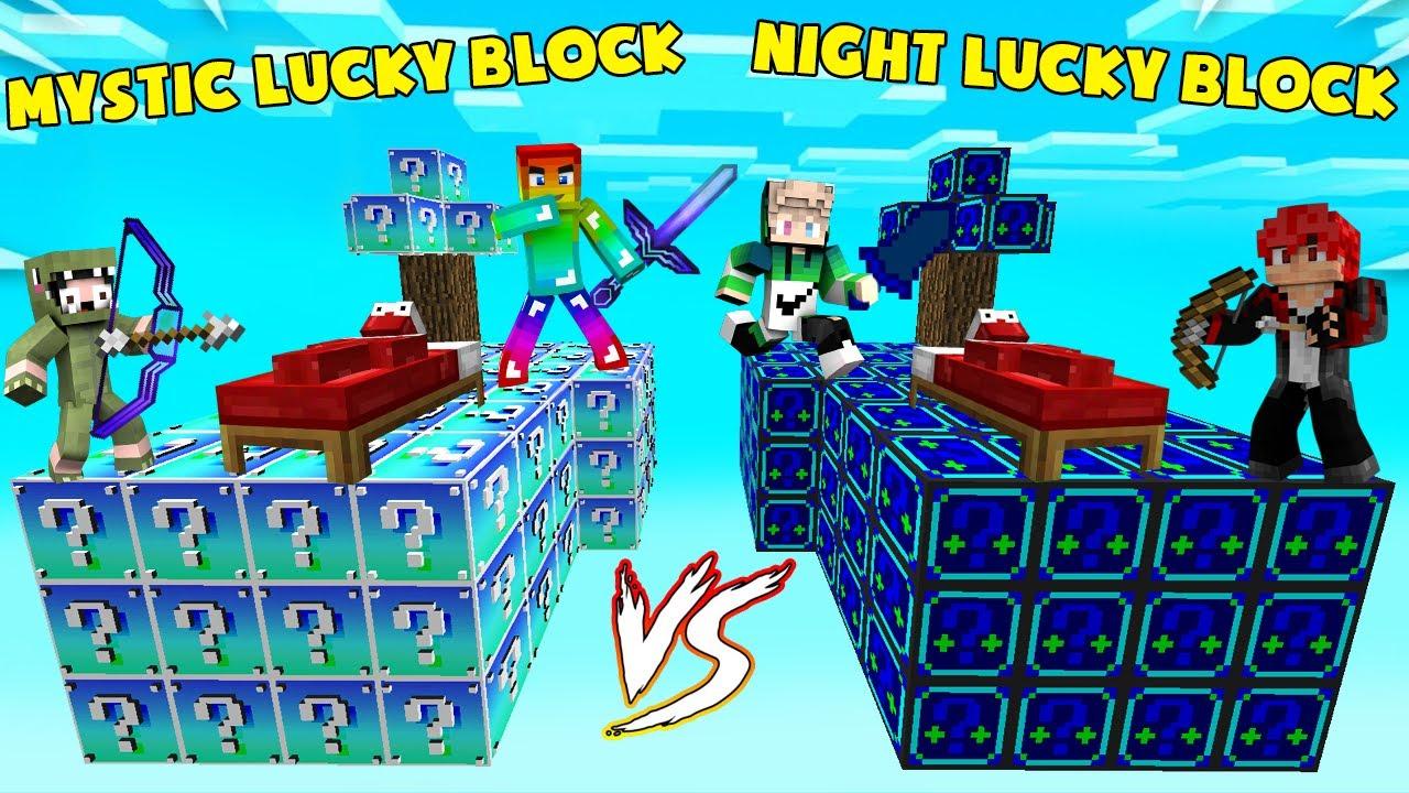 MINI GAME : NIGHT VS MYSTIC LUCKY BLOCK BEDWARS ** MỘT MÌNH NOOB CHẤP HẾT ??