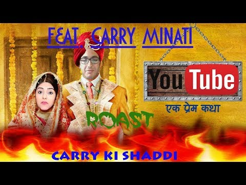 Download Carry Ki Shaddi | Carry Minati Roast | Feat- Carry Minati | Pardesi Girl