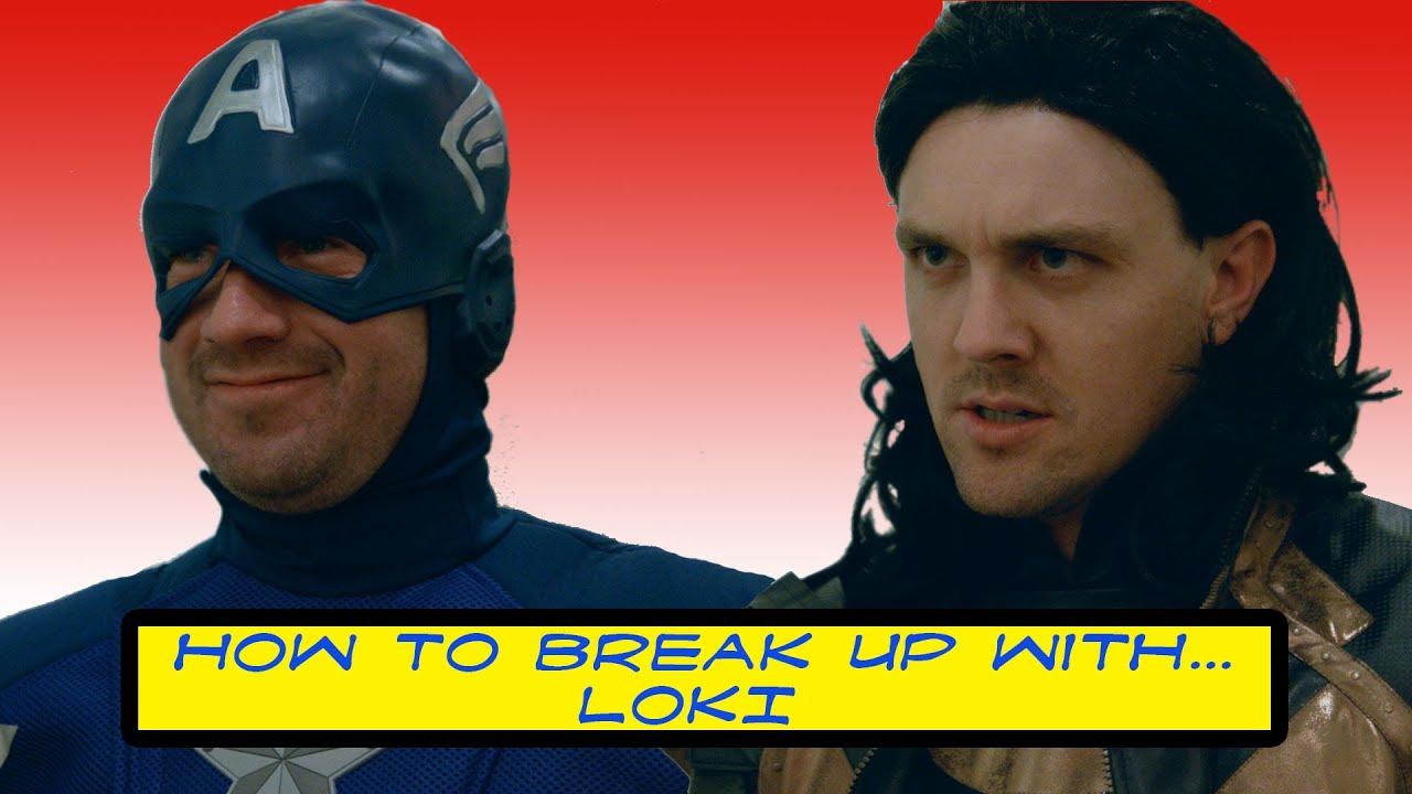 How to Break Up with... LOKI - How to Break Up with... LOKI