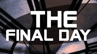 The Final Day | It