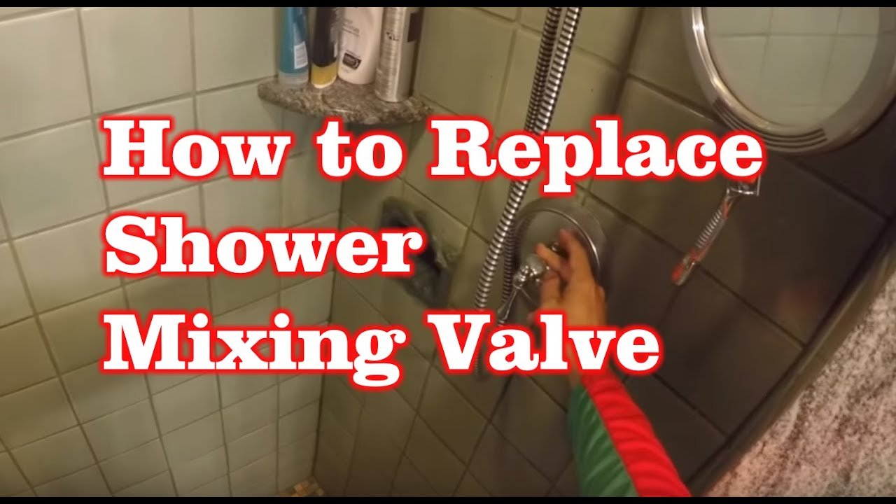 How To Replace Shower Mixing Valve - YouTube