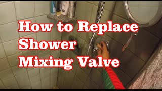How To Replace Shower Mixing Valve