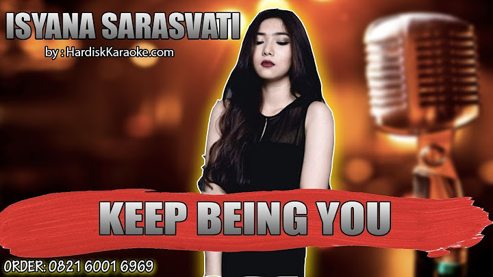 keep being you   isyana karaoke tanpa vokal