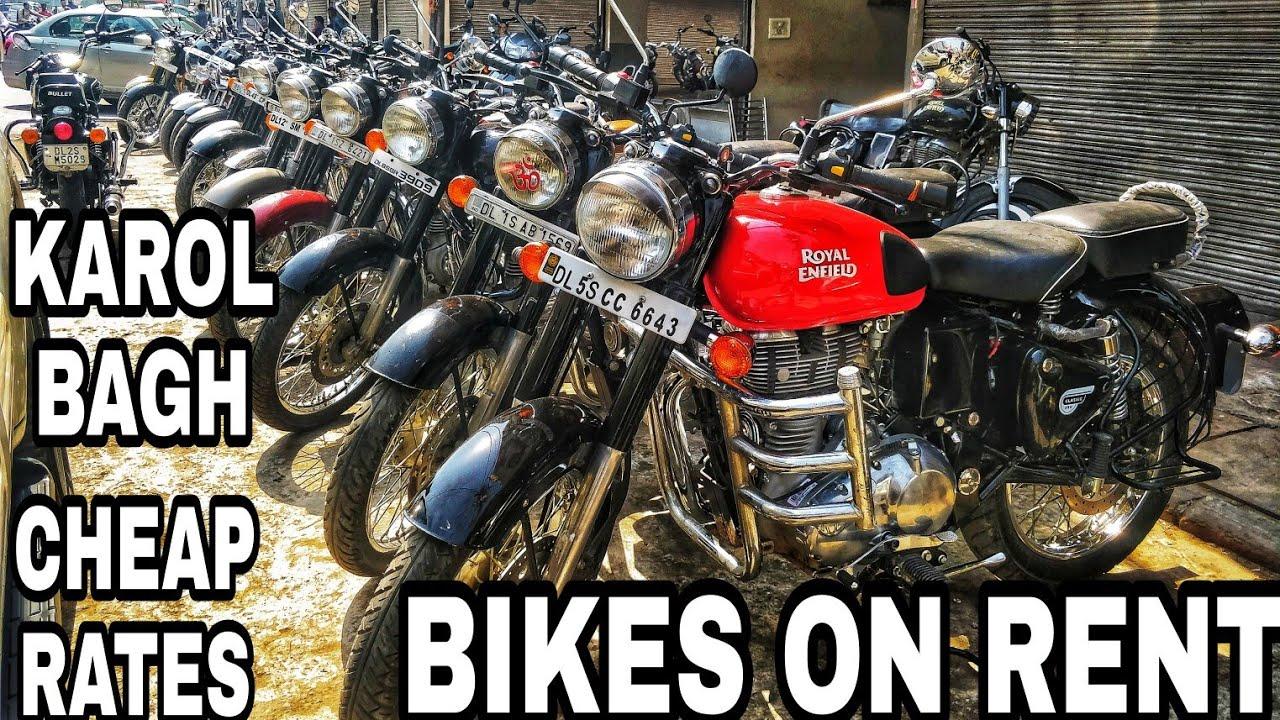 Bikes On Rent In Delhi Bike On Rent In Delhi Karol Bagh Bike