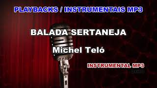 ♬ Playback / Instrumental Mp3 - BALADA SERTANEJA - Michel Teló