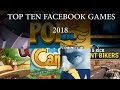 Top Ten Best Facebook games 2018 January