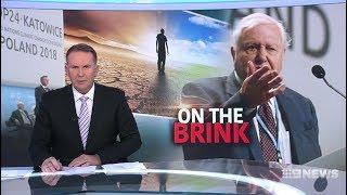 David Attenborough Of Pedo BBC Fame, Pushes Global Warming Fraud.(COP24) Seven + Nine News