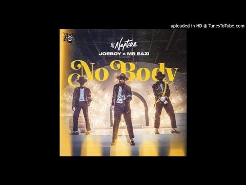 dj-neptune---nobody-[feat.-joeboy,-mr-eazi]-(official-lyrics)