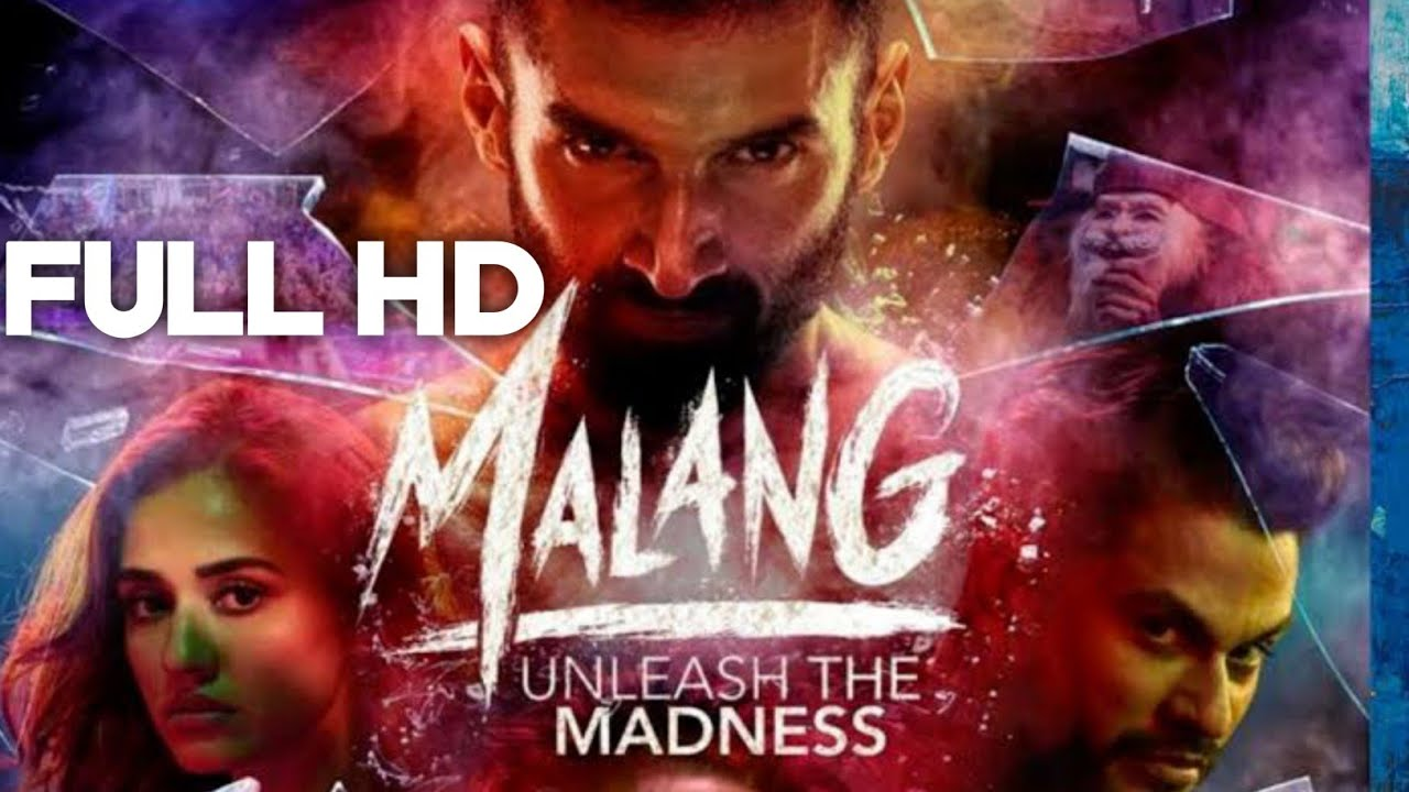 Malang Full Movie 2020 With English Arabic Subtitles Aditya Roy Kapur Disha Patani Anil Kapoor Youtube