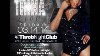 Trina Live in Sarasota, FL March 14th at Throb