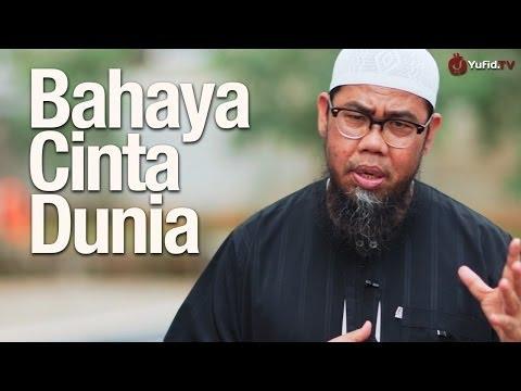 Ceramah Singkat: Bahaya Cinta Dunia - Ustadz Zainal Abidin bin Syamsudin, Lc. - Yufid.TV