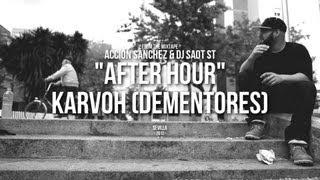 """Acción Sánchez & DJ SaoT ST """"After Hour"""" #062 Karvoh"""