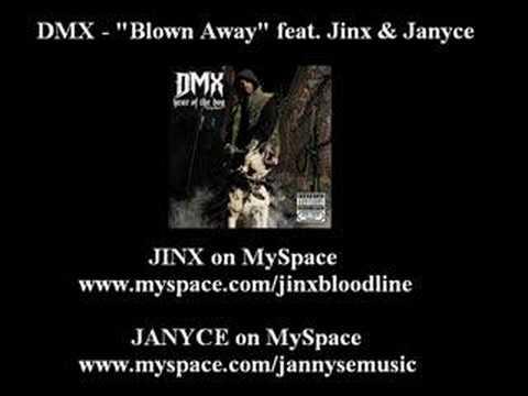 DMX - Blown Away feat. Jinx & Janyce