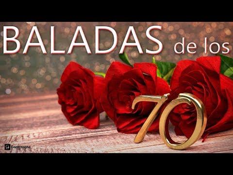 70s Baladas de Oro, Música de los 70 Romántica, Inolvidables, Canciones de Amor, Mix Romantico 70s