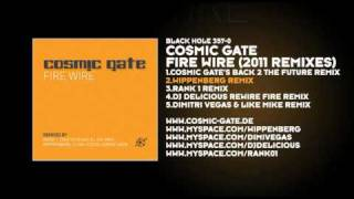 Cosmic Gate -- Fire Wire (Wippenberg Remix)