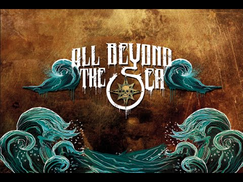 All Beyond The Sea. EPISODIO I