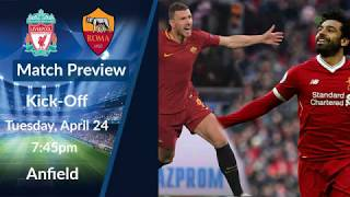 Liverpool FC vs AS Roma Champions League Semi Final Preview