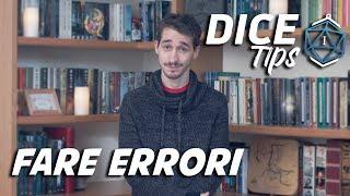 """Dice Tips E15: """"Fare Errori"""""""