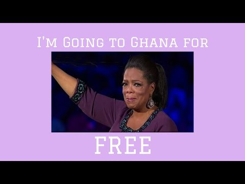 I'M GOING TO GHANA FOR FREE