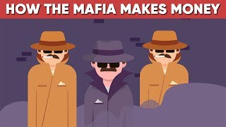 This Is How The Mafia Makes Money