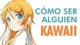 Cómo ser kawaii (En 10 pasos)
