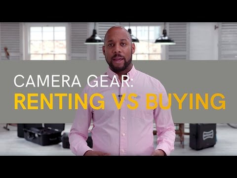 Camera Gear: Renting VS Buying