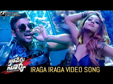Iraga Iraga Video Song | Naa Peru Surya Naa Illu India Songs | Allu Arjun | Anu Emmanuel |#NPSNII
