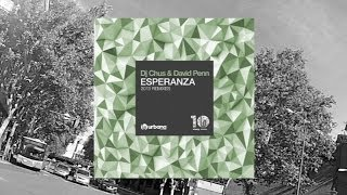 DJ Chus & David Penn - Esperanza (Siwell Remix) Urbana Recordings