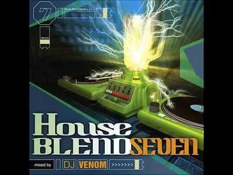 House Blend 7 mixed by DJ Venom