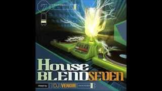 House Blend 7 mixed by DJ Venom