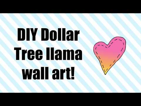 DIY Dollar Tree Llama Wall art!