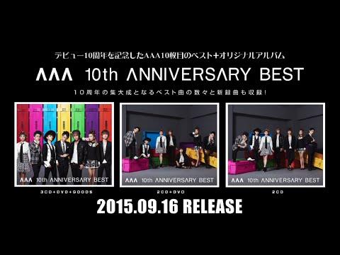 AAA / 「AAA 10th ANNIVERSARY BEST」DVD Digest