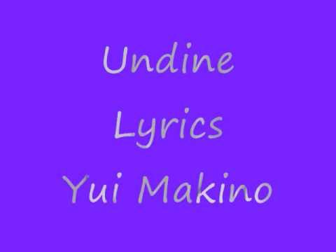Yui Makino Undine lyrics