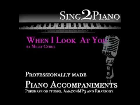 Miley Cyrus When I Look At You Piano Karaoke For Cover Version