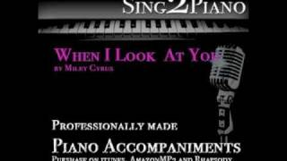 Miley Cyrus - When I Look At You (Piano Karaoke for Cover Version)