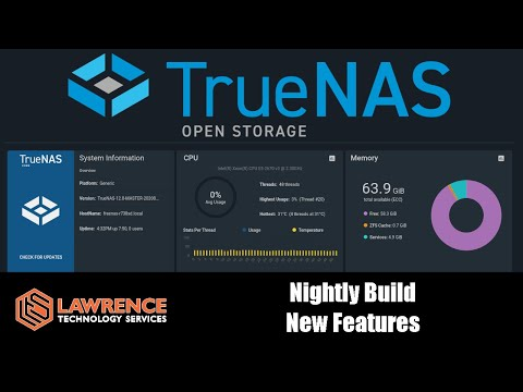 TrueNAS Core 12 Nightly: New Features and Differences From FreeNAS & TrueNAS