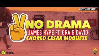 No Drama - James Hype Ft. Craig David Zumba by Cesar Moquete