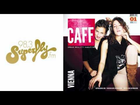 CAFF Urban Reality Magazine for Vienna -- Interview im Radio Superfly.fm