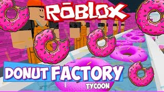 ROBLOX DONUT FACTORY TYCOON