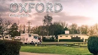 A quick look around the Oxford Campsite