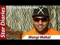 Mangi Mahal - Star Diaries - Addi Tappa Music - Addi Tappa Music - Singer - Writer - Interview