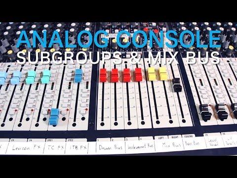 Hybrid Mixing Part 8: Subgroups U0026 Mix Bus