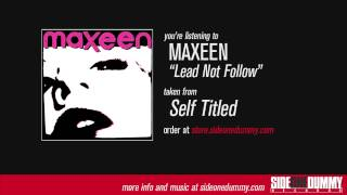 Watch Maxeen Lead Not Follow video