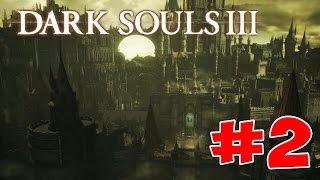 видео Прохождение Dark Souls III - Прохождение Dark Souls III - High Wall of Lothric - Высокая стена Лотрика