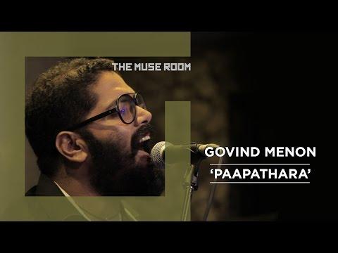 Paapathara - Govind Menon - The Muse Room